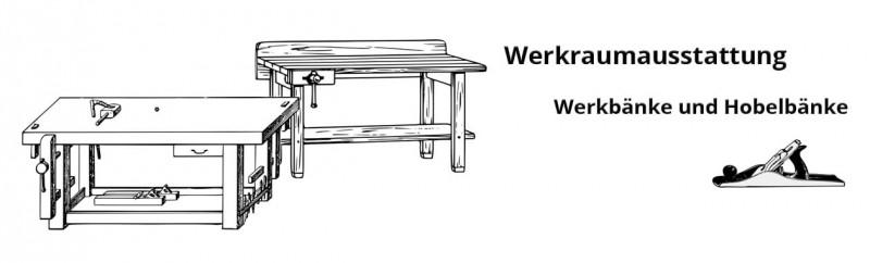 Werkbank_Hobelbank_Werkraumausstattung